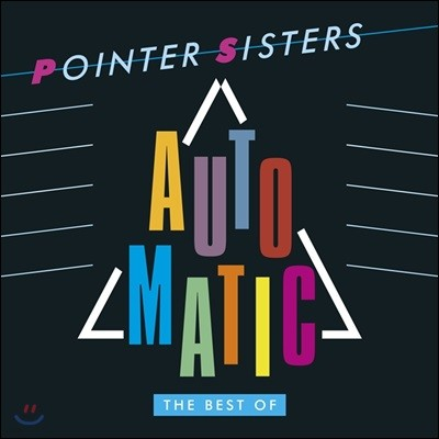 Pointer Sisters (포인터 시스터스) - Automatic: The Best Of Pointer Sisters (Deluxe Edition)