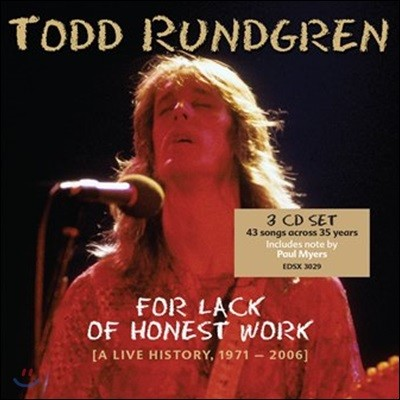 Todd Rundgren (토드 룬드그렌) - For Lack Of Honest Work: A Live History, 1971-2006 (Deluxe Edition)