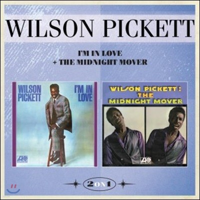 Wilson Pickett (윌슨 피켓) - I'm In Love + The Midnight Mover