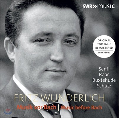 Fritz Wunderlich 프리츠 분덜리히 5집 - 바흐 이전의 음악 / 로젠뮐러 / 이작 / 젠플 / 북스테후데 / 그란디 / 크리거 외 (Music before Bach)