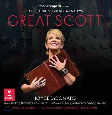 Joyce DiDonato 제이크 헤기 & 테렌스 맥낼리: 오페라 '그레이트 스코트' (Jake Heggie & Terrence McNally's Great Scott)