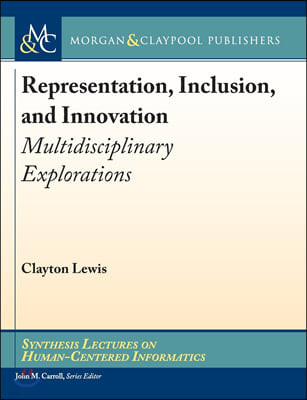 Representation, Inclusion, and Innovation
