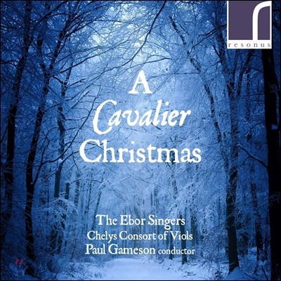 Ebor Singers 캐벌리어 크리스마스 - 기번스 / 버드 / 그란디 / 젠킨스 (A Cavalier Christmas)