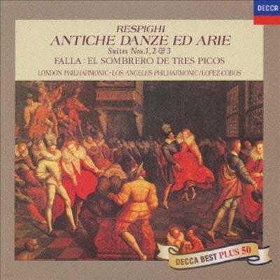 레스피기: 고대의 무곡과 아리아, 파야: 삼각 모자 (Respighi: Antiche Danze Ed Arie, Falla: Three Cornered Hat) (Ltd. Ed)(일본반) - Jesus Lopez-Cobos