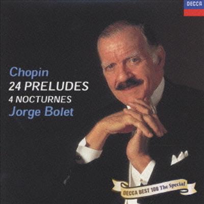 쇼팽: 24 전주곡, 4개의 야상곡 (Chopin: 24 Preludes, 4 Nocturnes) (Ltd. Ed)(일본반) - Jorge Bolet