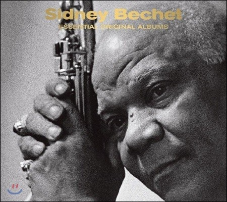 Sidney Bechet (시드니 베쳇) - Essential Original Albums