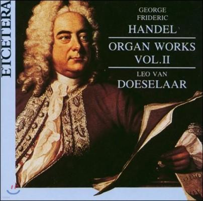 Leo van Doeselaar 헨델: 오르간 작품 2집 (Handel: Organ Works Vol.II)
