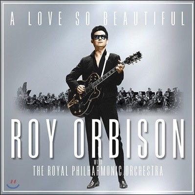 Roy Orbison (로이 오비슨) - A Love So Beautiful: With the Royal Philharmonic Orchestra [LP]