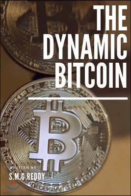 The Dynamic Bitcoin