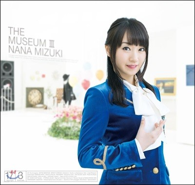 Nana Mizuki (미즈키 나나) - The Museum III [CD+Blu-ray]