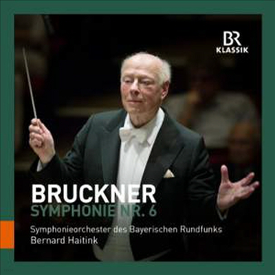 브루크너: 교향곡 6번 (Bruckner: Symphonies No.6) - Bernard Haitink