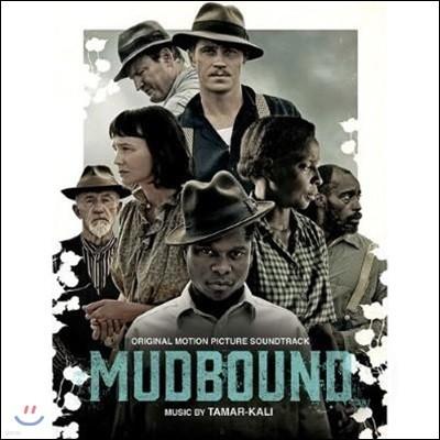 머드바운드 영화음악 (Mudbound OST by Tamar-Kali 타마르 칼리)