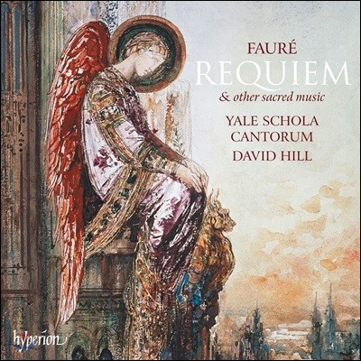 Yale Schola Cantorum 포레: 레퀴엠 외 종교음악 (Faure: Requiem & Other Sacred Music)