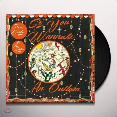 Steve Earle & The Dukes (스티브 얼 앤 더 듀크스) - So You Wannabe an Outlaw [2LP]
