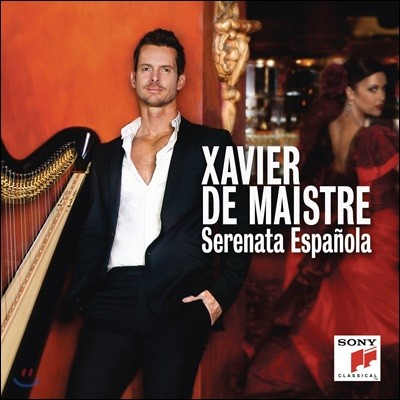 Xavier de Maistre 스페인 세레나데 - 자비에르 드 매스트르 하프 연주집 (Serenata Espanola)