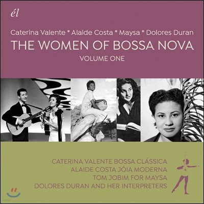 The Women Of Bossa Nova: Volume One
