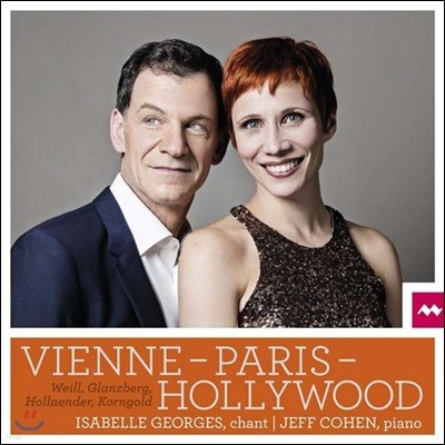 Isabelle Georges 비엔나-파리-할리우드 - 유태계 작곡가들의 노래 (Vienne-Paris-Hollywood)