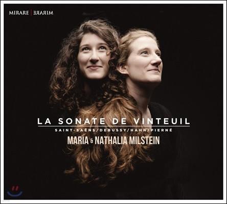 Maria & Nathalia Milstein 뱅퇴유의 소나타 - 생상스 / 드뷔시 / 피에르네 (La Sonate de Vinteuil)