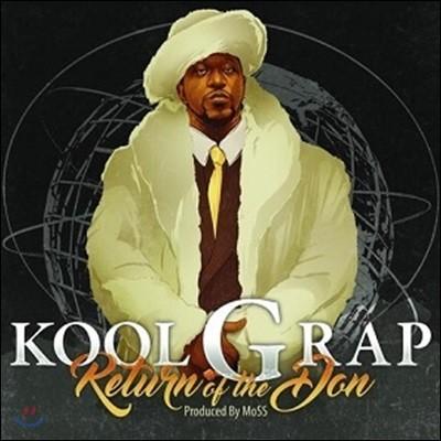 Kool G Rap (쿨 지 랩) - Return Of The Don