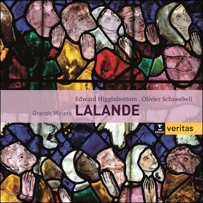 Olivier Schneebeli / Edward Higginbottom 미셸리샤르 드 랄랑드: 그랑 모테트 (Michel-Richard de Lalande: Grands Motets)