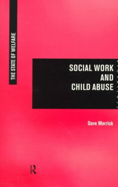 Social Work and Child Abuse: Still Walking the Tightrope?