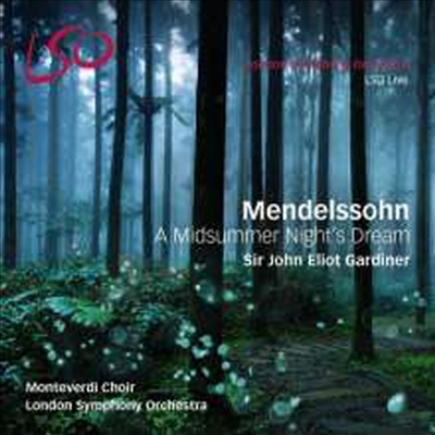 멘델스존: 한 여름밤의 꿈 - 부수음악 (Mendelssohn: A Midsummer Night's Dream) (SACD Hybrid + Bluray Audio) - John Eliot Gardiner