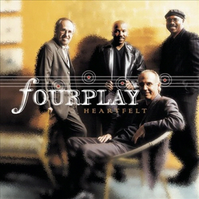 Fourplay - Heartfelt