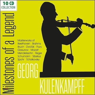 Georg Kulenkampff 게오르그 쿨렌캄프 - 명연주, 명반 컬렉션 (Milestones Of A Legend)