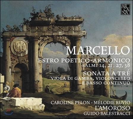 Guido Balestracci 마르첼로: 비올라 다 감바를 위한 소나타, 시적인 화성의 영감 (Marcello: Estro Poetico-Armonico & Sonata a Tre)