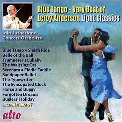 Iain Sutherland 블루 탱고 - 르로이 앤더슨 명곡집 (Blue Tango - Very Best of Leroy Anderson: Light Classics)