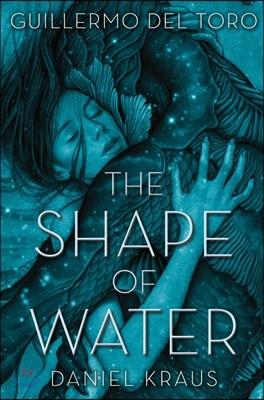 The Shape of Water : 기예르모 델 토로 감독 '셰이프 오브 워터' 원작 소설