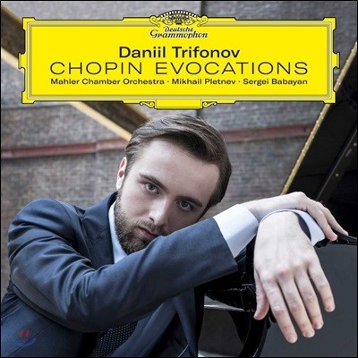 Daniil Trifonov 다닐 트리포노프 - 쇼팽: 피아노 협주곡 1, 2번 외 (Chopin Evocations: Piano Concertos Etc.) [일반반]