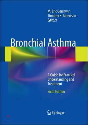 Bronchial Asthma: A Guide for Practical Understanding and Treatment