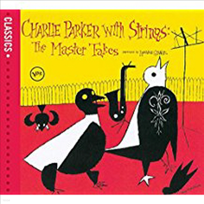 Charlie Parker - Charlie Parker With Strings: The Master Takes (Digipack)
