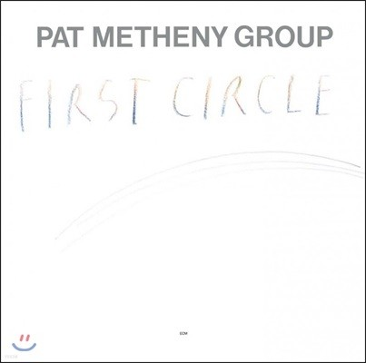 Pat Metheny Group (팻 매스니 그룹) - First Circle [SHM-CD]