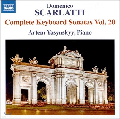 Artem Yasynskyy 도메니코 스카를라티: 건반 소나타 전곡 20집 (Domenico Scarlatti: Keyboard Sonatas Vol.20)