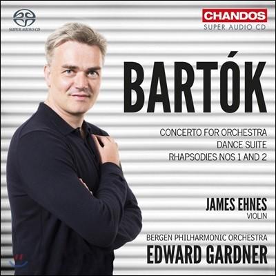 Edward Gardner / James Ehnes 바르톡: 오케스트라를 위한 협주곡, 춤 모음곡, 랩소디 1번 & 2번 - 에드워드 가드너, 제임스 에네스