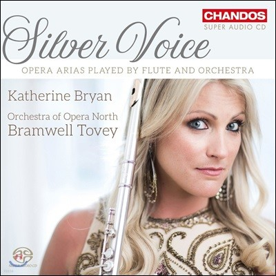 Katherine Bryan 캐서린 브라이언 - 플루트로 연주하는 오페라 아리아집 (Silver Voice)