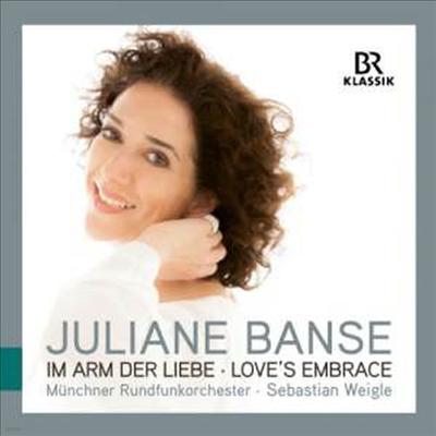 사랑의 포옹 (Im Arm der Liebe - Love's Embrace) - Juliane Banse