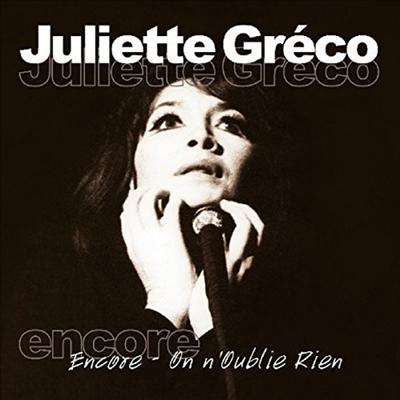 Juliette Greco - Encore: On N'Oublie Rien