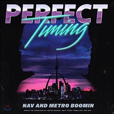 NAV & Metro Boomin (나브, 메트로 부민) - Perfect Timing