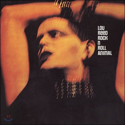Lou Reed (루 리드) - Rock N Roll Animal [LP]