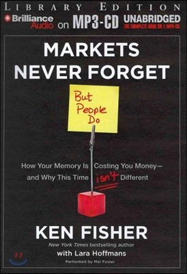 Markets Never Forget - but People Do