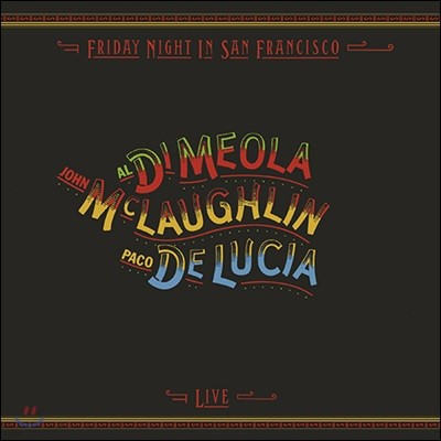 Al Di Meola / John McLaughlin / Paco de Lucia - Friday Night In San Francisco [LP]