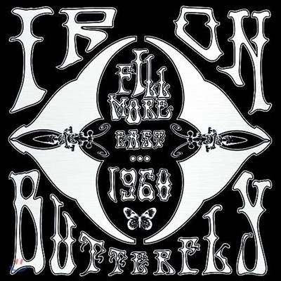 Iron Butterfly (아이언 버터플라이) - Fillmore East 1968