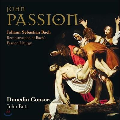 John Butt 바흐: 요한 수난곡 - 존 버트, 더니든 콘소트 (Bach: Johannes Passion BWV 245)