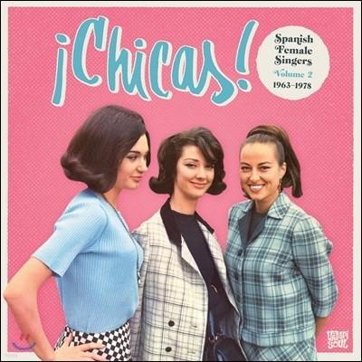 Chicas - Spanish Female Singers Volume 2: 1963-1978