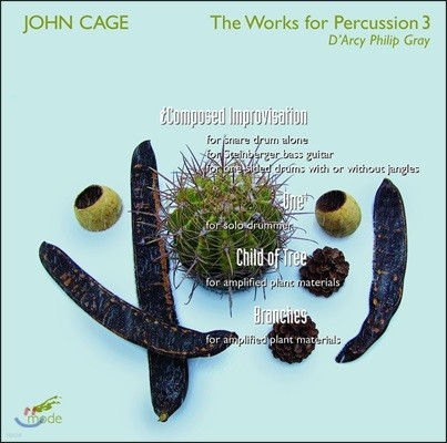 D'Arcy Philip Gray 존 케이지: 타악기 작품 3집 - 나무의 아이, 가지 외 (John Cage: The Works for Percussion 3)