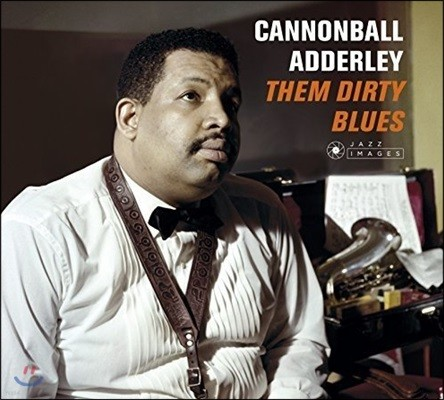 Cannonball Adderley (캐논볼 애덜리) - Them Dirty Blues / Cannonball Takes Charge