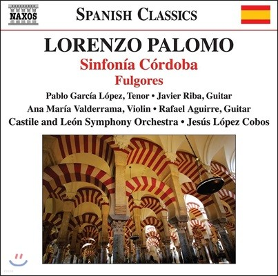 Jesus Lopez Cobos 로렌초 팔로모: 관현악 작품집 - 코르도바 교향곡, 풀고레즈 (Palomo: Sinfonia Cordoba, Fulgores)